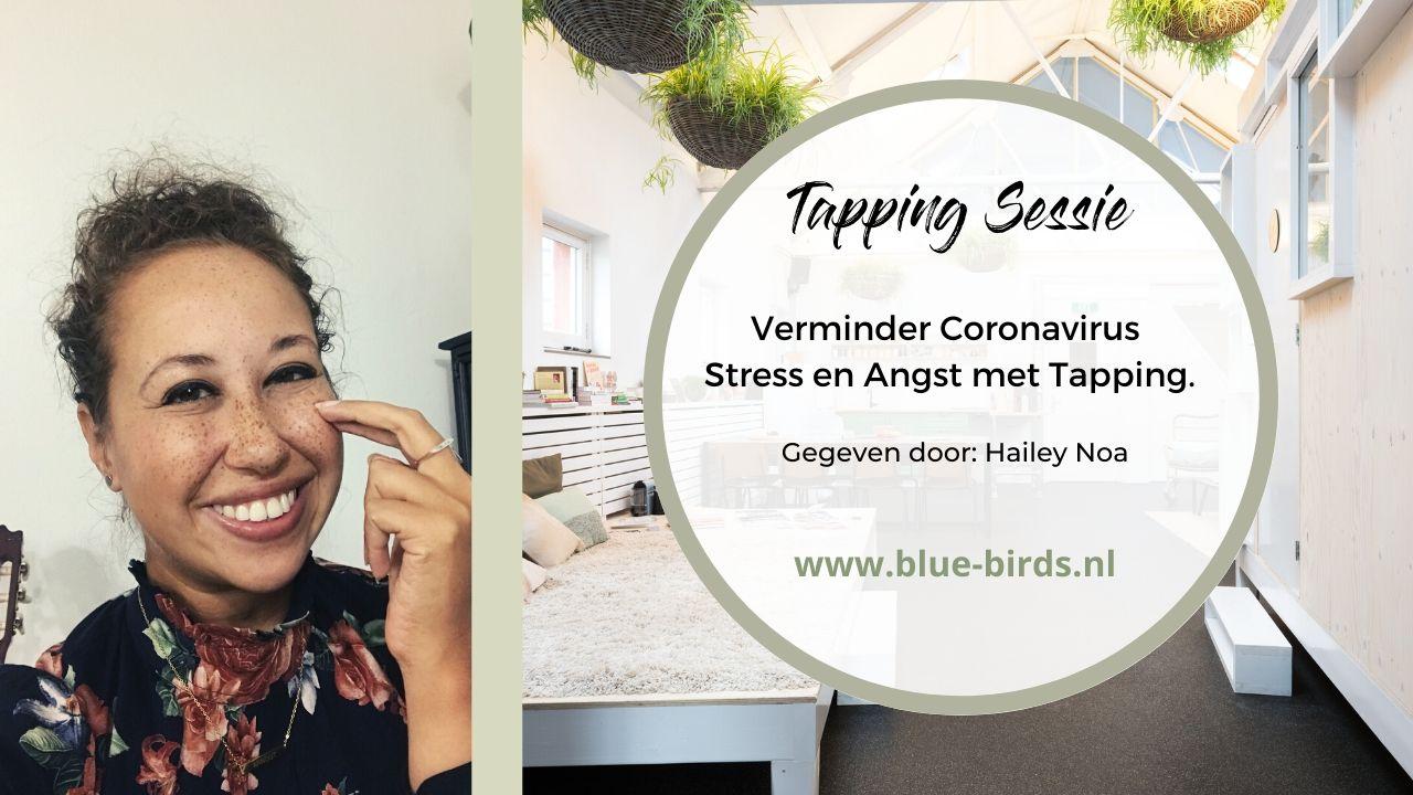 Tapping (EFT) sessie om stress en angst te verminderen (Corona Virus)